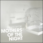 Mothers Of The Night - Artwork - Limited period download